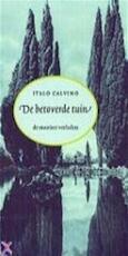 De betoverde tuin - Italo Calvino, Yond Boeke (ISBN 9789035120389)