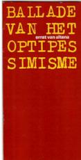 Ballade van het optipessimisme - Ernst van Altena