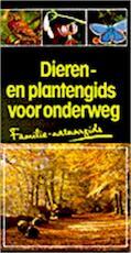 Dieren- en plantengids voor onderweg - U.E. Zimmer, Alfred Handel, F. W. / Hillenius-Gehrels Eisenreich (ISBN 9789052100449)