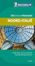 De Groene Reisgids Noord-Italie - Unknown (ISBN 9789401411776)