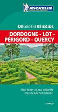 Dordogne - Lot - Périgord - Quercy (ISBN 9789401421942)
