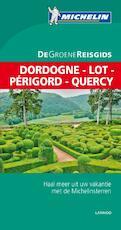 Dordogne - Lot - Périgord - Quercy