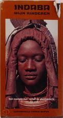 Indaba, mijn kinderen - Vusamazulu Credo Mutwa, Amp, G.J. van Lamoen (ISBN 9789020233094)