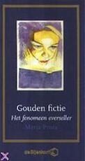 Gouden fictie - Marja Pruis (ISBN 9789071442919)