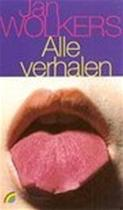 Alle verhalen - Jan Wolkers (ISBN 9789041711182)