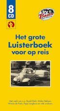 Het grote Luisterboek voor op reis (ISBN 9789054445661)