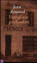 Voor al uw geschenken - Jean Rouaud, Marianne Kaas, Manet van Montfrans (ISBN 9789028250604)