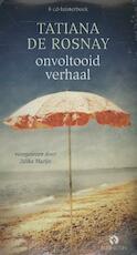Onvoltooid verhaal - Tatiana de Rosnay (ISBN 9789047614425)