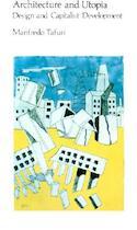Architecture & Utopia - Design & Capitalist Development (Paper) - Tafuri (ISBN 9780262700207)
