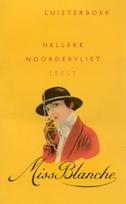 Miss Blanche - Nelleke Noordervliet