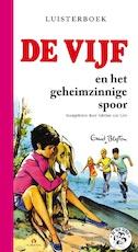 De Vijf en het geheimzinnige spoor - Enid Blyton (ISBN 9789047604006)