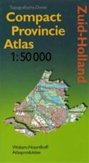 Compact provincie atlas / Zuid-Holland - Unknown (ISBN 9789001871185)