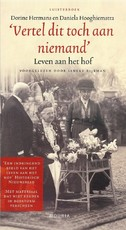 Vertel dit toch aan niemand - Dorine Hermans, Daniela Hooghiemstra (ISBN 9789461492098)