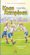 Koen kampioen - Fred Diks (ISBN 9789047612599)