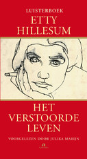 Het verstoorde leven - Etty Hillesum (ISBN 9789047607526)