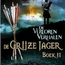 De Grijze Jager Boek 11 - De verloren verhalen - John Flanagan (ISBN 9789025756536)