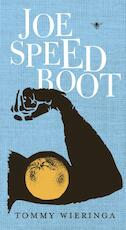 Joe Speedboot - Tommy Wieringa (ISBN 9789023490036)