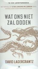 Wat ons niet zal doden - David Lagercrantz (ISBN 9789462531765)