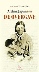 De overgave, 10 CD'S - Arthur Japin (ISBN 9789047600619)