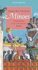 Minoes luisterboek 3CD - Annie M.G. Schmidt, A.M.G. Schmidt (ISBN 9789045119953)