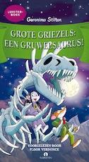 Grote Griezels: een Gruwelsaurus! - Geronimo Stilton (ISBN 9789047624967)