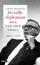 De stille diplomaat - Anet Bleich (ISBN 9789460038013)