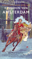 Kinderen van Amsterdam - Jan Paul Schutten (ISBN 9789025769406)