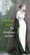 De klank van sneeuw - Arthur Japin (ISBN 9789054441519)