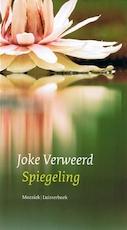 Spiegeling - Joke Verweerd (ISBN 9789023954996)