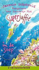 Superjuffie in de soep - Janneke Schotveld (ISBN 9789047624288)
