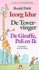 Ieorg Idur, De tovervinger, De giraffe, Peli en ik - Roald Dahl