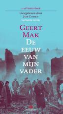 De eeuw van mijn vader - Geert Mak (ISBN 9789047613787)