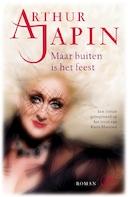 Maar buiten is het feest - Arthur Japin (ISBN 9789047612780)