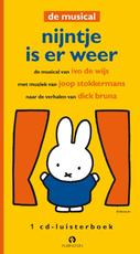 Nijntje is er weer de musical - Dick Bruna, Ivo de Wijs, J. Stokkermans (ISBN 9789047603313)