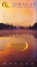 Zhen Chi - Meditaties voor healing - Mayana (ISBN 9789461491855)