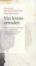 Vier levensvrienden - Jetty Heynekamp, Erik van den Brink, Frits Koster (ISBN 9789056703400)