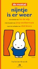 Nijntje is er weer - Ivo de Wijs, Dick Bruna (ISBN 9789047609704)