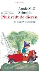 Pluk redt de dieren - Annie M.G. Schmidt (ISBN 9789045117133)