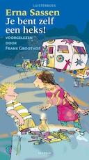 Je bent zelf een heks! - Erna Sassen (ISBN 9789025866945)