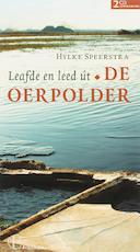 Leafde en leed út De Oerpolder - Hylke Speerstra (ISBN 9789056151713)
