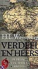 Verdeel en heers - Hendrik Lodewijk Wesseling (ISBN 9789057133312)