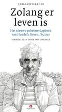 Zolang er leven is - Hendrik Groen (ISBN 9789462532106)