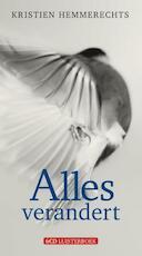 Alles verandert - Kristien Hemmerechts (ISBN 9789079390267)