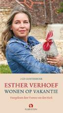 Wonen op vakantie - Esther Verhoef (ISBN 9789047607014)