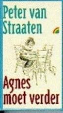 Agnes moet verder - Peter van Straaten (ISBN 9789061693499)