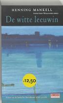 De witte leeuwin - Henning Mankell (ISBN 9789044502121)