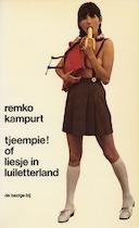 Tjeempie!of Liesje in luiletterland - Remko Kampurt