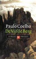 De Vijfde Berg - Paulo Coelho (ISBN 9789041331205)