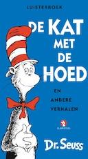 De kat met de hoed - Dr. Seuss (ISBN 9789025769420)