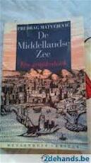 De Middellandse Zee - Predrag Matvejević, Tom Eekman (ISBN 9789029049689)